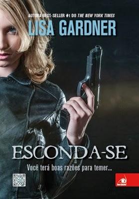 ESCONDA-SE * LISA GARDNER