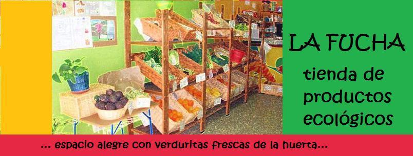 La Fucha, tienda de productos ecológicos