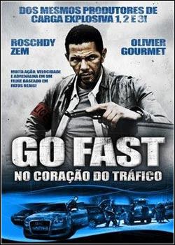 Go Fast – No Coração Tráfico Dublado