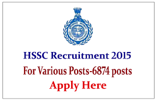 Haryana Staff Selection Commission (HSSC) Recruitment 2015 for the PGT-H.E.S.II (Group-B Service) – 6874 Posts