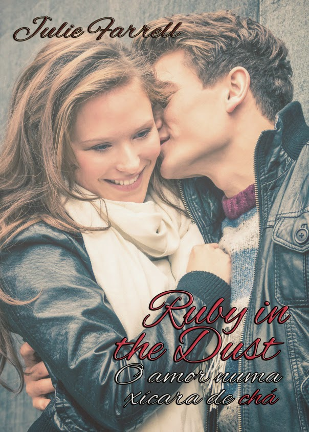 Ruby in the Dust - O amor numa xícara de chá (Próximo Lançamento da Editora Charme)