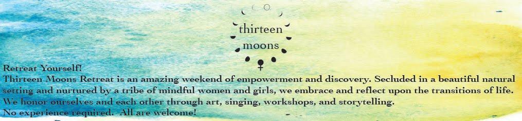 Thirteen Moons Retreat