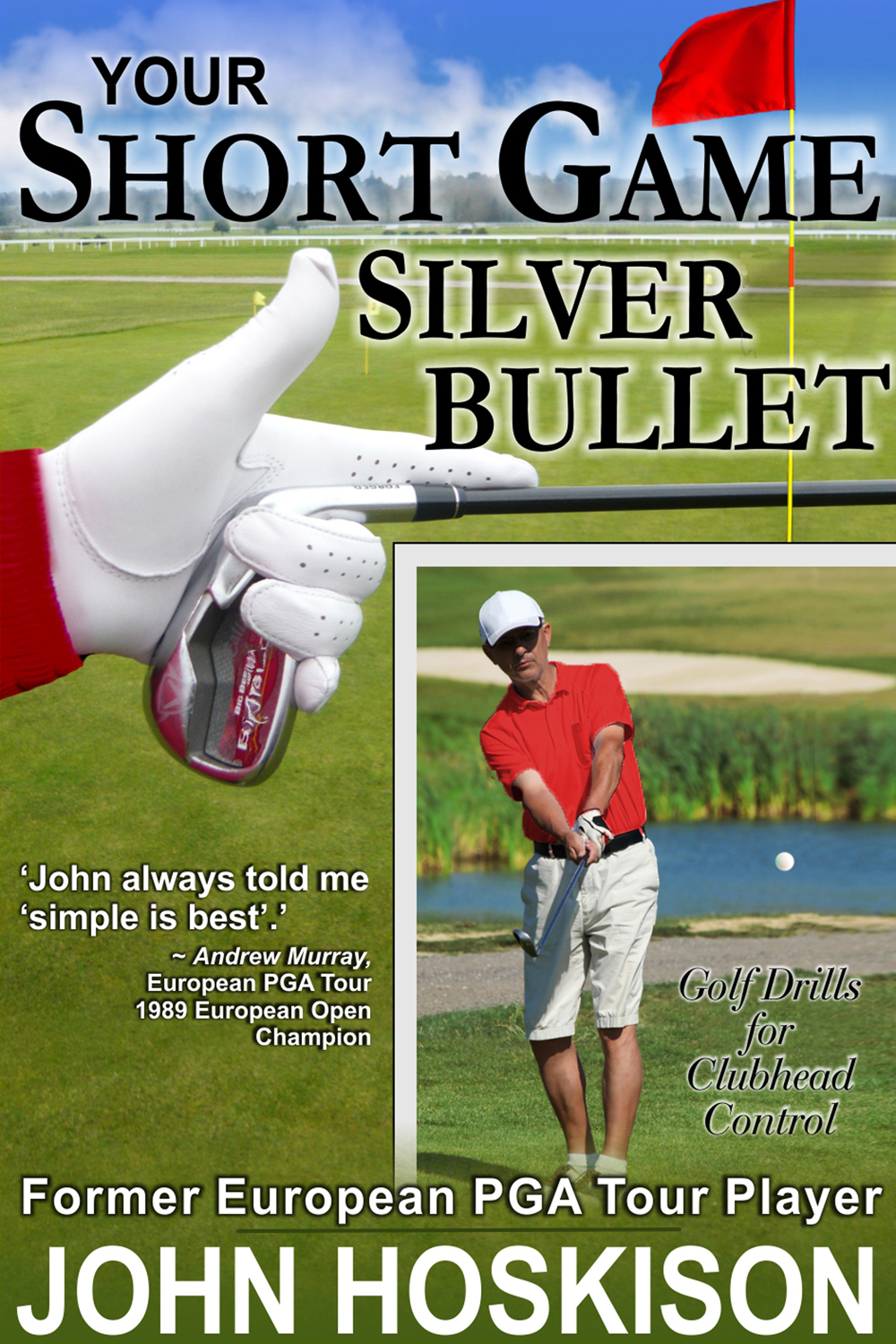 http://www.amazon.co.uk/Your-Short-Game-Silver-Bullet-ebook/dp/B00CAFQ7SC/ref=sr_1_7?ie=UTF8&qid=1418114457&sr=8-7&keywords=hoskison
