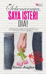 1st novel : Sebenarnya, Saya Isteri Dia