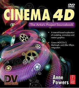 Cinema 4D: The Artist's Project Source book, 2nd Edition