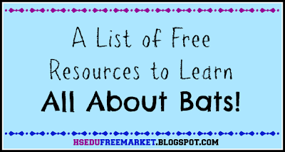 A List of Free Resources to Learn All About Bats ~ hsedufreemarket.blogspot.com