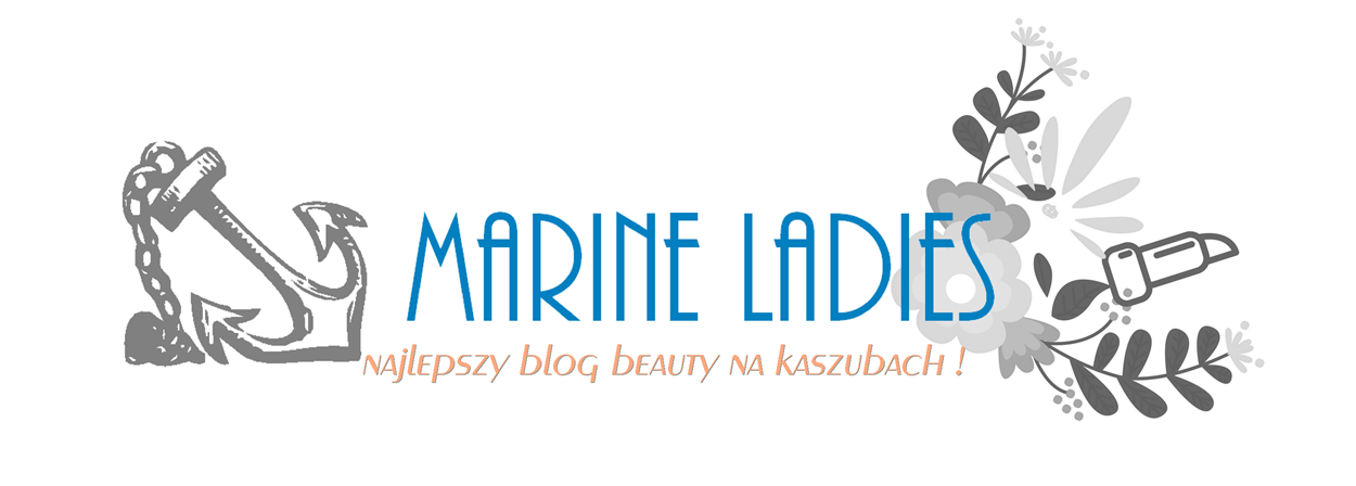 Marine Ladies - blog beauty i lifestyle