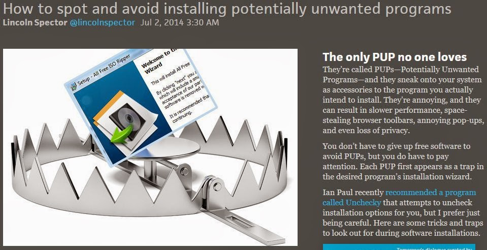 http://www.pcworld.com/article/2429418/how-to-spot-and-avoid-installing-potentially-unwanted-programs.html#tk.nl_pwr