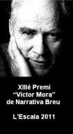 XIIIè Premi 'Víctor Mora' de Narrativa Breu