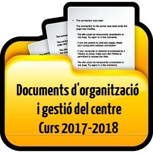 DOCUMENTS D'ORGANITZACIÓ I GESTIÓ DEL CENTRE