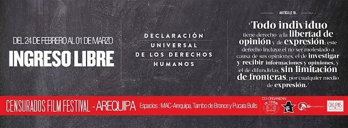 Censurados Film Festival en Arequipa - 24 feb. al 01 marzo