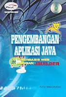 AJIBAYUSTORE  Judul Buku : Pengembangan Aplikasi Java Berbasis Web Dengan Jbuilder Disertai CD Pengarang : Firrar Utdirartatmo   Penerbit : Gava Media