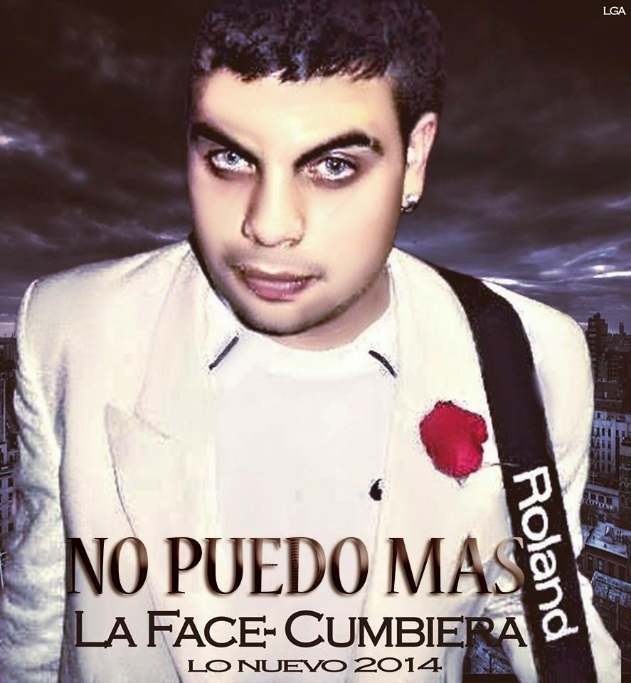 La Face Cumbiera - No Puedo Más - (Septiembre 2014)