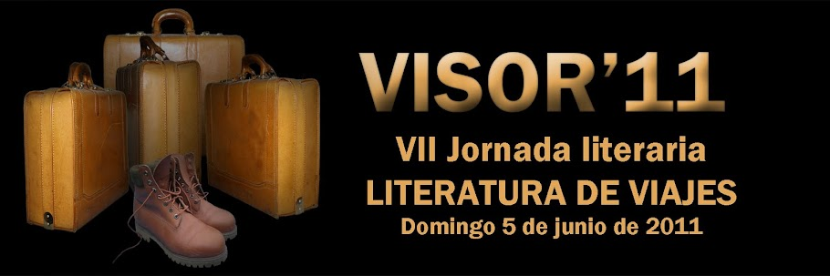 VISOR'11: LITERATURA DE VIAJES