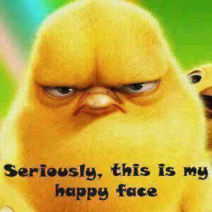 Angry Birds Says Seriously This is my Happy Face..hmmm