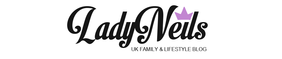 Ladyneils | UK Parenting | Lifestyle blog