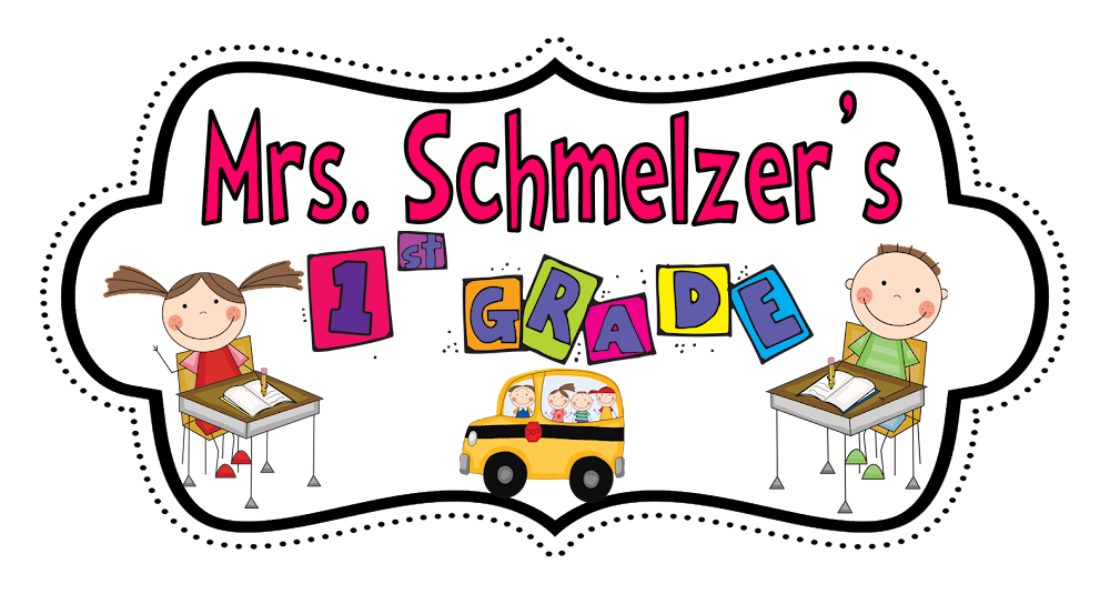 Mrs. Schmelzer's First Grade Class