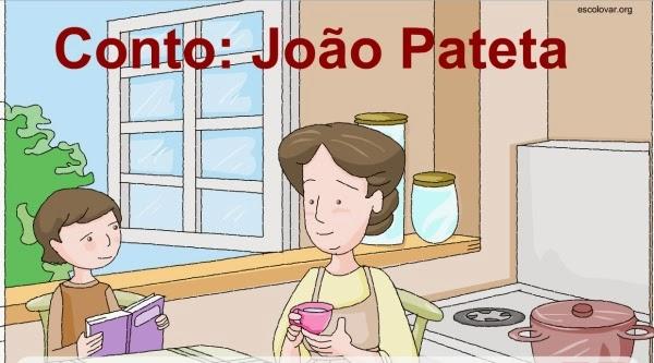 http://www.escolovar.org/conto_joao.pateta.swf