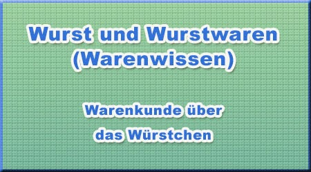 Wurst und Wurstwaren (Warenwissen)
