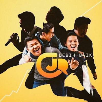 CJR - Lebih Baik (2015) Full Album