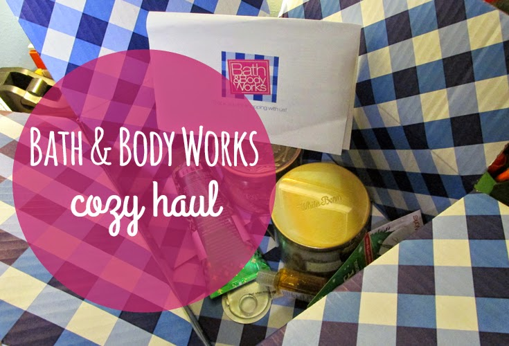Bath & Body Works Cozy Haul | Hey There Ray