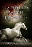 Saddled With Trouble