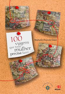 """Livro """"100 viagens que toda mulher precisa fazer"""""""