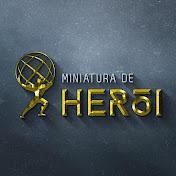 Miniatura de Herói