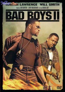 Những Gã Xấu Tính 2 - Bad Boys