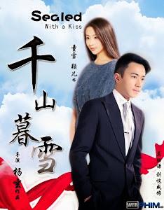 Xem Phim Thiên Sơn Mộ Tuyết - Sealed With A Kiss
