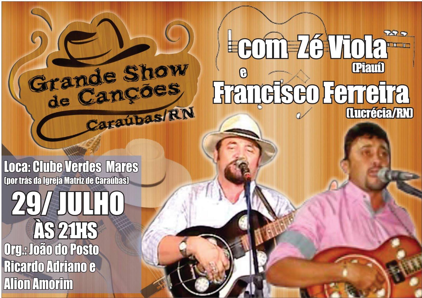 Grande Show de CANÇÕES dia 29 de JULHO em CARAÚBAS-RN