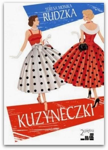 "Teresa Monika Rudzka - ""Kuzyneczki"""