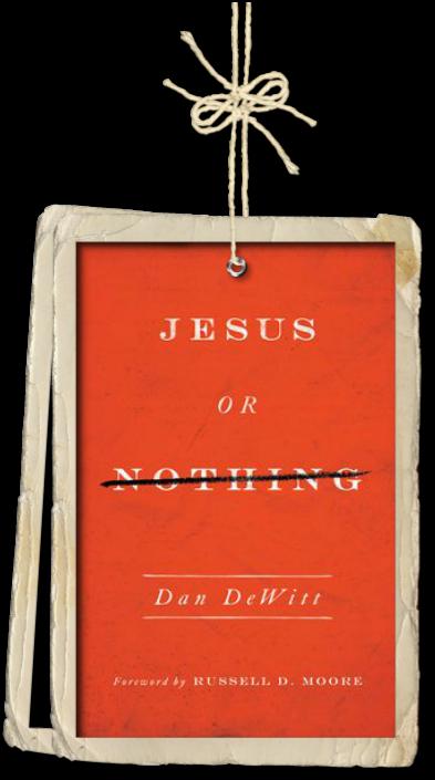 Jesus or Nothing by Dan Dewitt Book Review