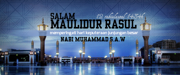 Cuti Umum Maulidur Rasul 2013, Salam maulidur Rasul 1434H