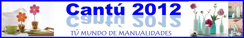 manualidades CANTÚ
