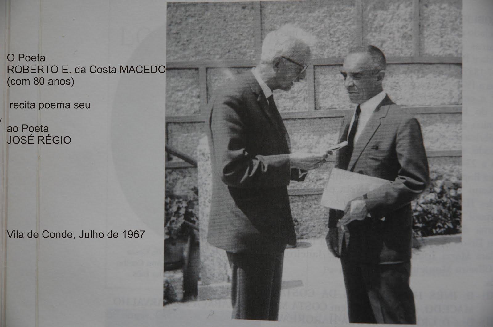 Roberto E. da Costa Macedo com José Régio