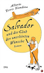 salvador und der club der unerhörten wünsche (alemán)