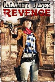 Calamity Janes Revenge - Watch Calamity Jane's Revenge Online Free 2015 Putlocker