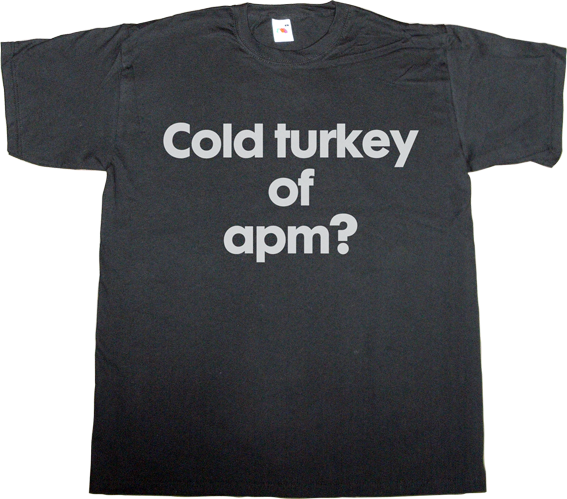APM? Alguna Pregunta Més? fun tv3 catalan cold turkey t-shirt ephemeral-t-shirts
