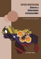 Crisis venezolana, causas y soluciones