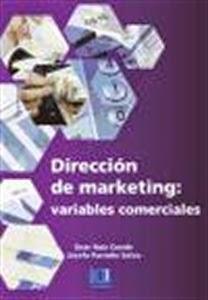 Librería Cilsa: Dirección de Marketing: Variables Comerciales. Manuales de Económicas y Empresariales.