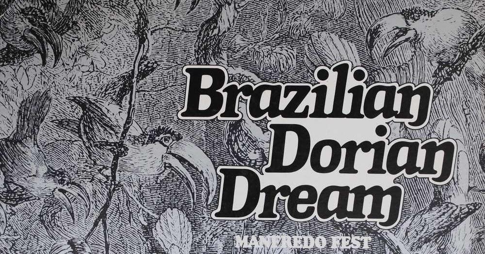 Manfredo Fest Brazilian Dorian Dream