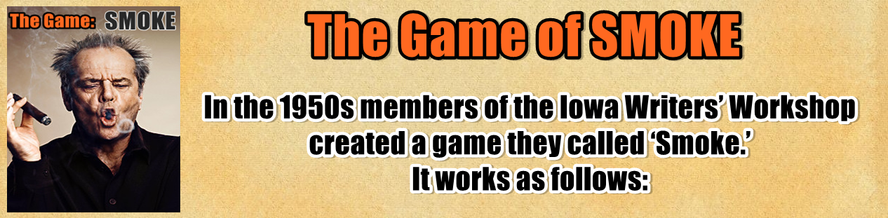 http://www.nerdoutwithme.com/2014/02/the-game-of-smoke.html