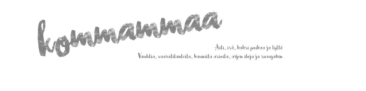 kommammaa
