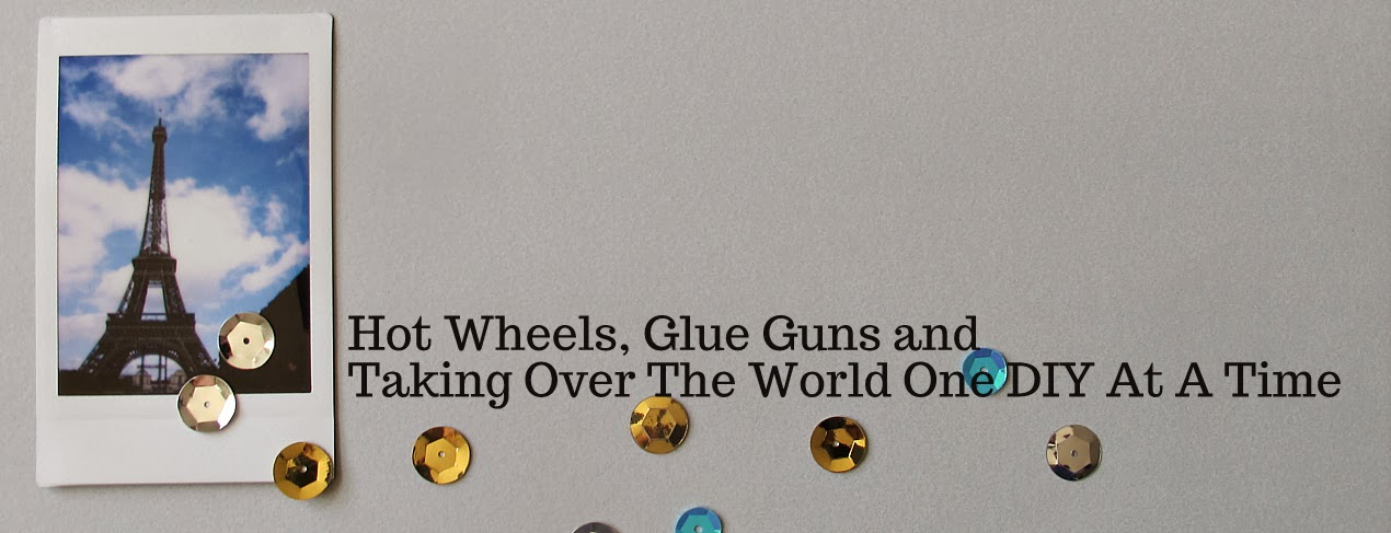 Hot Wheels, Glue Guns, and Taking Over The World One d.i.y. project at a Time