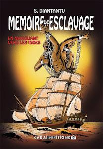 MEMOIRE DE L ESCLAVAGE - Tome 2