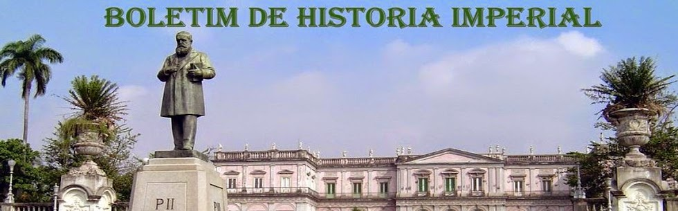 BOLETIM de HISTÓRIA IMPERIAL