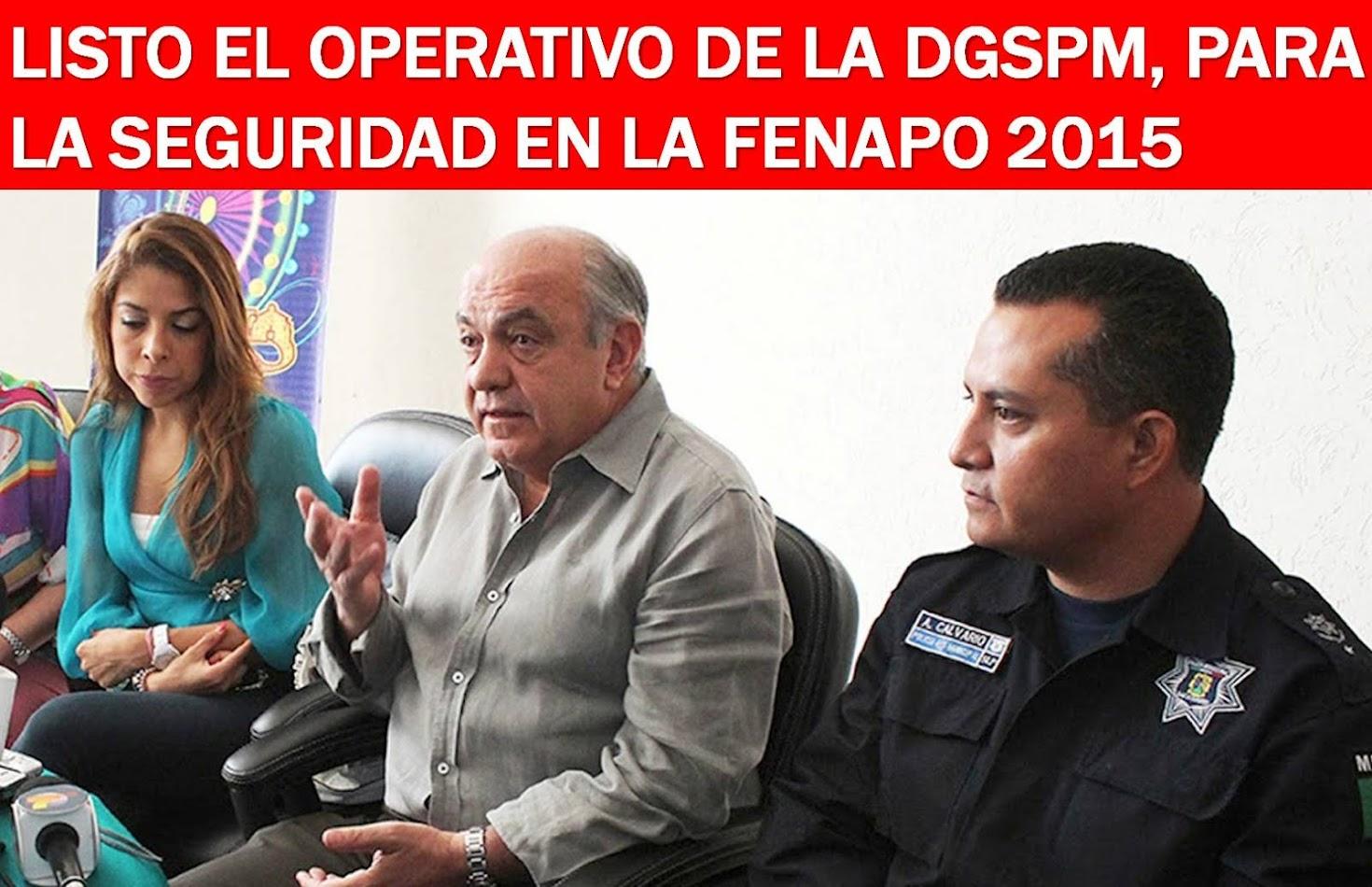 FENAPO 2015: LA MEJOR FIESTA DEL VERANO EN MÉXICO, Y EN EL MUNDO.......
