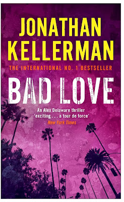 Bad Love (published in 1994) - Authored by Jonathan Kellerman