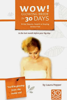 Book Review: Wow! Glowing Bride in 30 Days by Laura Pepper